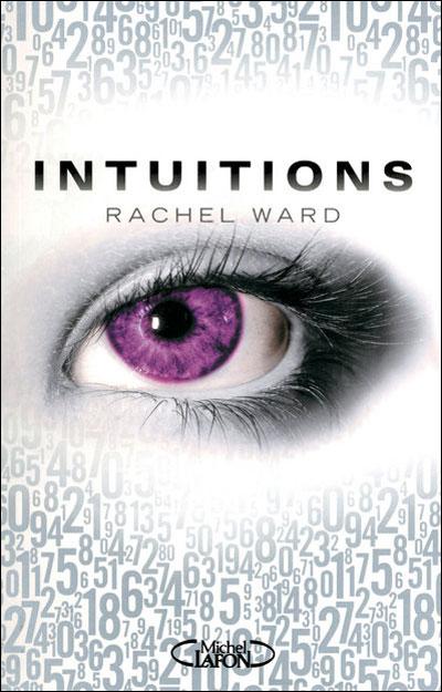 Intuitions Tome 1 Rachel Ward Muti Et Ses Livres