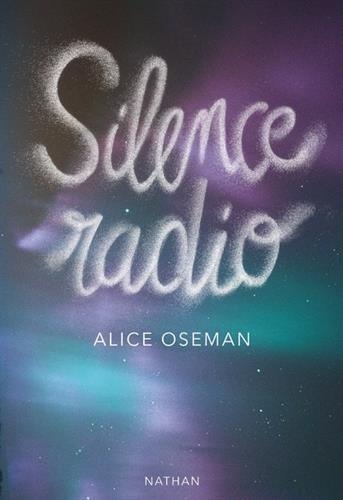Silence Radio - Alice Oseman
